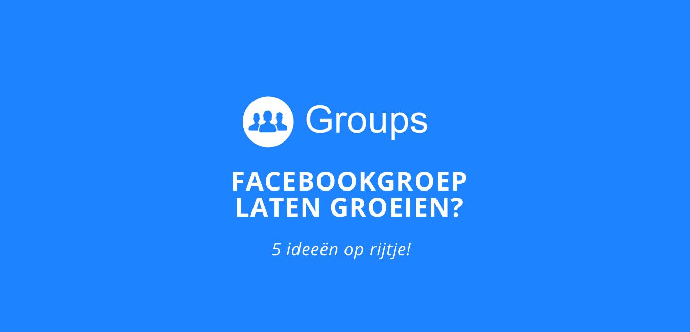 facebook groep leden laten groeien